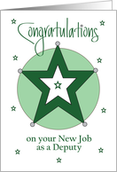New Job for Deputy, Green and Silver Star with Hand Lettering card
