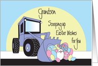 Easter for Grandson, Front Loader Scooping Up Easter Eggs & Bunny card