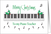 Christmas for Piano Teacher, Piano Keys, Musical Notes & Holly card