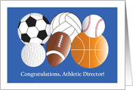 New Job for Athletic Director, with Sports Ball Collage card