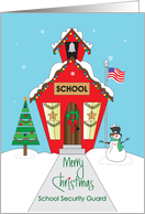 Christmas for Security Guard, Decorated Red Schoolhouse card