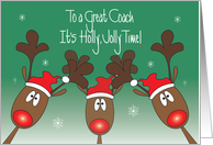 Christmas for Great Coach, It's Holly Jolly Time with Reindeer card