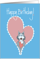 Birthday with Siberian Husky, Hearts & Hand Lettering card