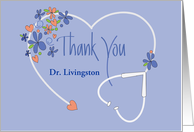 Medical Thank You, Custom Name White Stethoscope & Flowers card