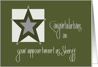 Congratulations on Appointment as Sheriff, Khaki and Silver Star card