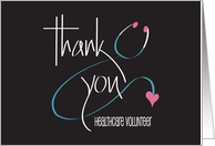 Hand Lettered Thank You to Healthcare Volunteer with Stethoscope card