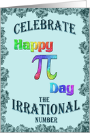 Multicolor Happy Pi Day Wish on Teal card