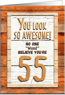 Happy 55th Birthday Humorous Tree Humor Wood Effect Funny Card