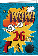 26th Birthday Greeting Bold and Colorful Comic Book Style card