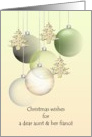 Christmas wishes for aunt and fiance, glass baubles and holiday tree ornaments card