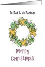 Christmas greeting for dad and partner, mistletoe holiday wreath card