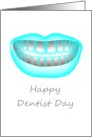 Dentist day, a glowing smile card