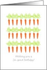 24 carrot birthday, 24 juicy carrots card