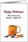 Custom Holiday Greetings from Coffee Bar to Customers, Hot Coffee card