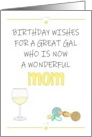 Birthday for New Mom White Wine Pacifier and Rattle card