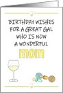 Birthday for New Mom, White Wine, Pacifier and Rattle card