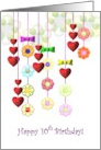 10th birthday, Strings of colorful flowers and red hearts card