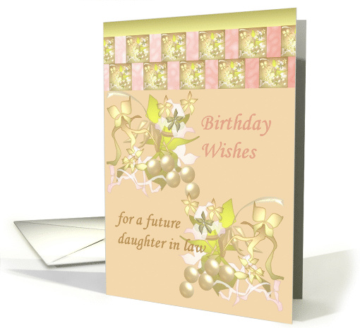 Birthday for Future Daughter in Law, Abstract Florals card (1217858)