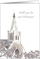 Be our witness at our wedding invitation, church steeple card