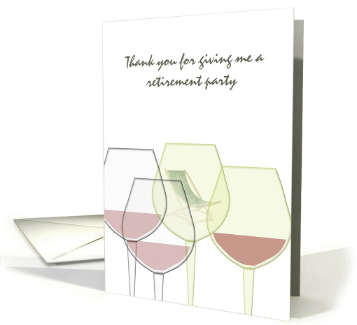 Thank you for hosting retirement party, glasses of wine card (1318542)