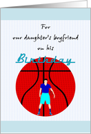Birthday for daughter's boyfriend, basketball player card