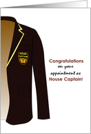 Congratulations to house captain, school blazer with captain badge card