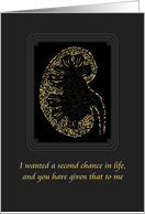 Thank you kidney donor, 2nd chance in life, renal imaging card