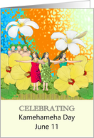 Kamehameha Day June 11, Colorful Floral Parade with Dancers card