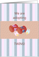 We are adopting twins, Pacifiers and baby rattles card