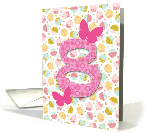 8 Year Old Girl's Birthday Card with Cupcakes and Butterflies card
