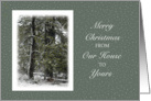Christmas From our House to Yours Trees in Winter Snow Scene card