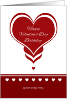 Valentine's Day Birthday ~ Red and White Hearts card