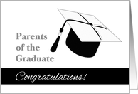 Congratulations for Parents of Graduate - Black and White Grad Cap card
