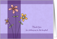 Thank You for Hospital Visit - Standing Flowers card