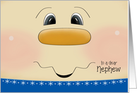 Christmas for Nephew - Happy Snowman Face card