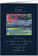 For Friend Graduation Congratulations - Water Under the Bridge card