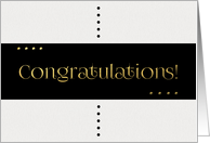 Black and Gold Dots Congratulations card