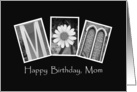 Mom - Happy Birthday - Alphabet Art card