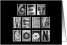 Get Well Soon - Alphabet Art card
