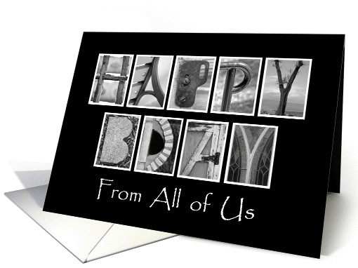 From All of Us - Happy Birthday - Alphabet Art card (926109)