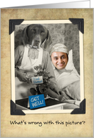Funny-Get Well-Vintage-Dog-Hospital-Patient Photo Card
