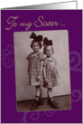To My Sister Vintage 1920's Photo Birthday Card