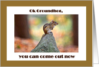 Ok Groundhog, you can come out now card