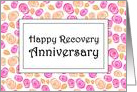 Smell the roses, Happy Recovery Anniversary card