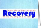 1 Month, Happy Recovery Anniversary card