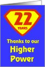 22 Years Thanks to our Higher Power card