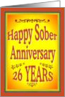 26 YEARS Happy Sober Anniversary in bold letters. card