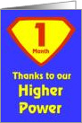 1 Month Thanks to our Higher Power card