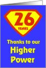26 Years Thanks to our Higher Power card