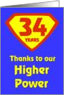 34 Years Thanks to our Higher Power card